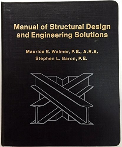 9780135555736: Manual of structural design and engineering solutions