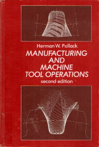 9780135557716: Manufacturing and Machine Tool Operations