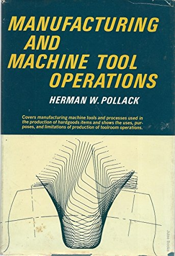 9780135558058: Manufacturing and Machine Tool Operations