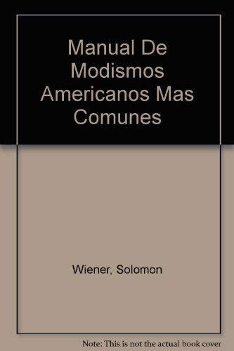9780135558065: Manual De Modismos Americanos Mas Comunes