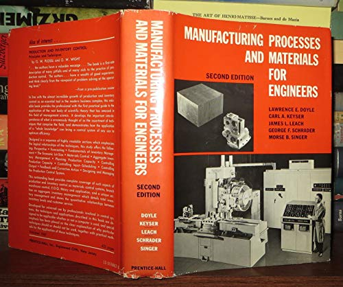 Manufacturing Processes and Materials for Engineers: Lawrence E. Doyle