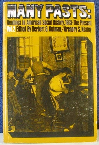9780135559383: Many Pasts Readings In American Social History, 1865-The Present - Vol. 2