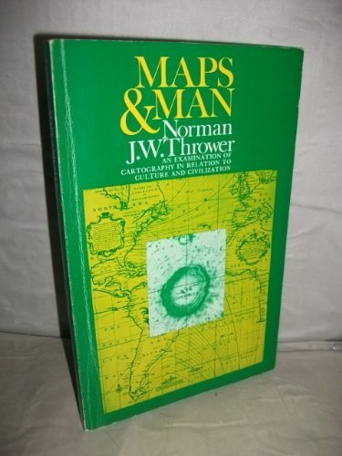 9780135559536: Maps and Man: Examination of Cartography in Relation to Culture and Civilization