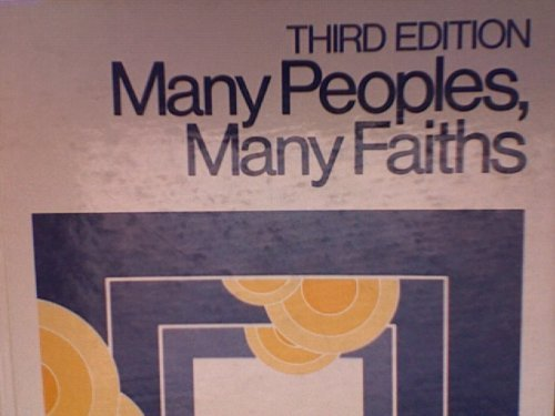 9780135560280: Many peoples, many faiths: An introduction to the religious life of humankind