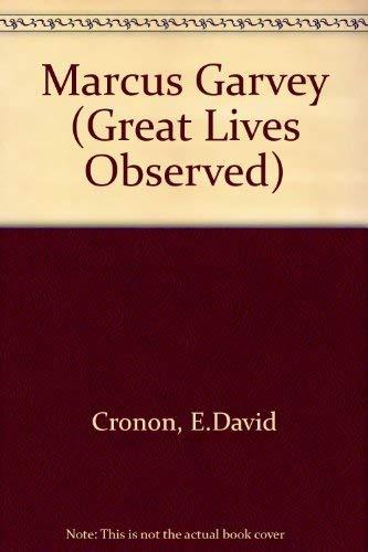 Marcus Garvey (Great Lives Observed): Cronon, E.David