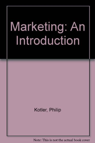 Marketing: An Introduction: Kotler, Philip, Armstrong,