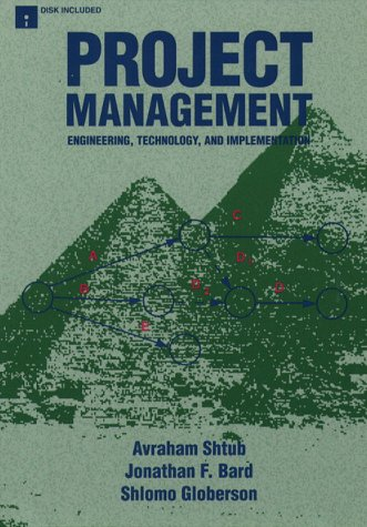 9780135564585: Project Management: Engineering, Technology and Implementation (Prentice Hall International Series in Industrial & Systems Engineering)