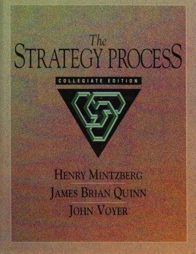 9780135565575: Strategy Process: Collegiate Edition, The