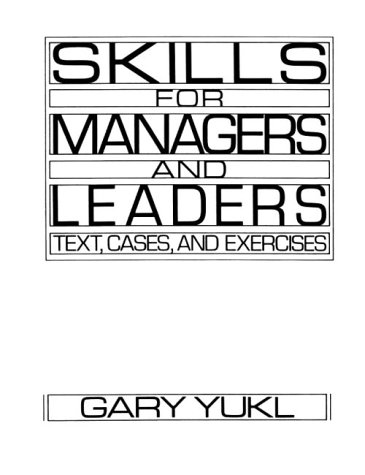 Skills for Managers and Leaders: Text, Cases