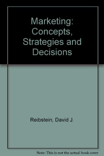 9780135568613: Marketing: Concepts, Strategies, and Decisions