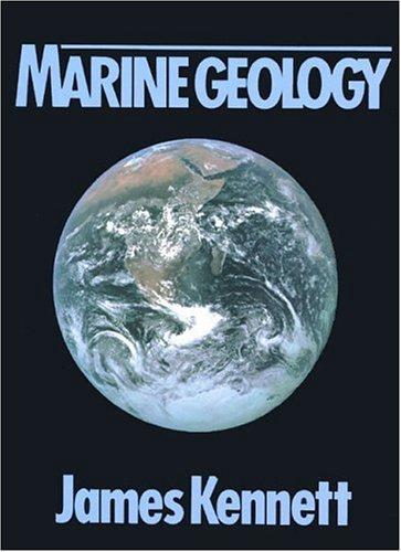 Marine Geology: Kennett, James P.