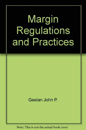 9780135570418: Margin Regulations and Practices