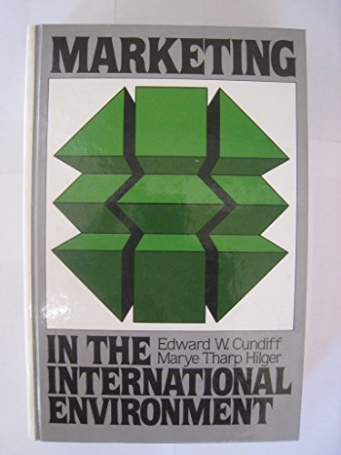 9780135573723: Marketing in the International Environment