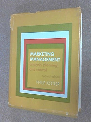 Marketing Management: Analysis, Planning, and Control: Philip Kotler