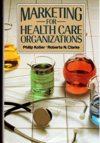 9780135575628: Marketing for Health Care Organizations