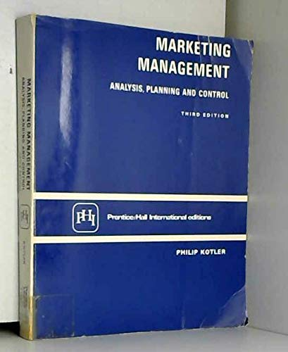 9780135579671: 'MARKETING MANAGEMENT: ANALYSIS, PLANNING AND CONTROL'