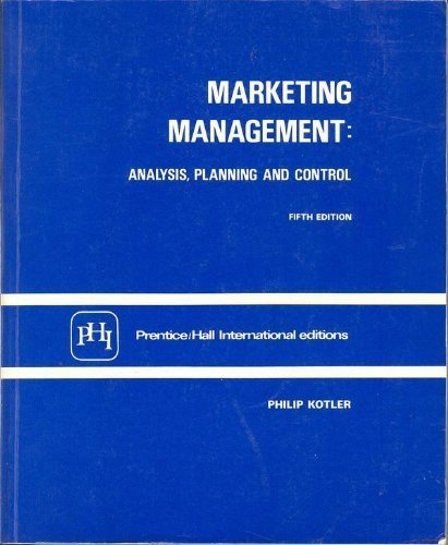 Marketing Management: Analysis, Planning and Control (The: Philip Kotler