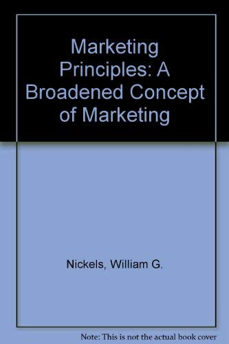 9780135581971: Marketing Principles: A Broadened Concept of Marketing