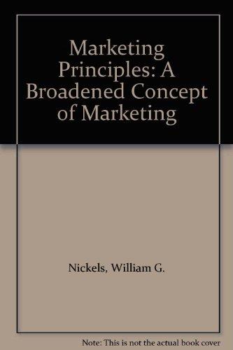 9780135582053: Marketing Principles: A Broadened Concept of Marketing