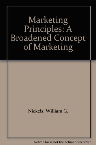 9780135582053: Marketing Principles: A Broadened Concept of Marketing