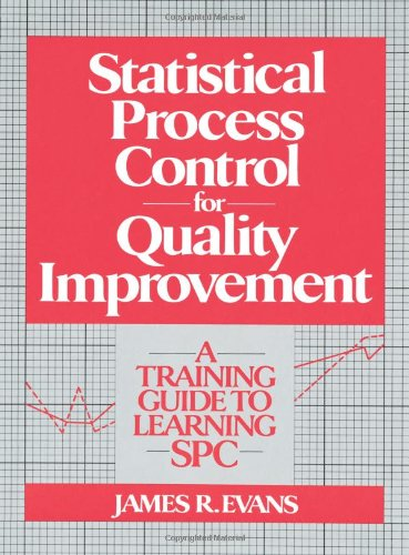 9780135589908: Statistical Process Control for Quality Improvement: A Training Guide to Learning Spc: A Training Guide to Learning Statistical Process Control
