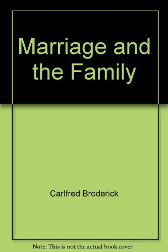 9780135591703: Marriage and the family