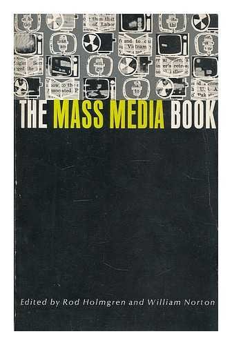 9780135597811: The mass media book / edited by Rod Holmgren and William Norton