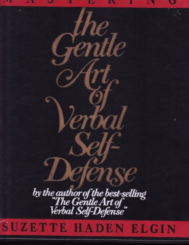 9780135599082: Mastering the Gentle Art of Verbal Self-defence