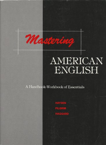 9780135600450: Mastering American English: A Handbook-Workbook of Essentials