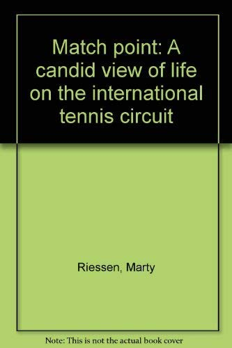 Match point: A candid view of life: Marty Riessen