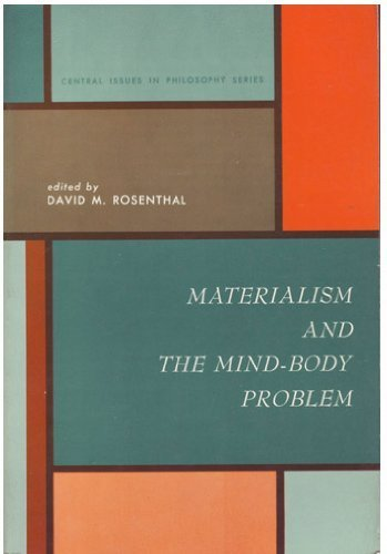 Materialism and the Mind-Body Problem: Rosenthal David M (editor)