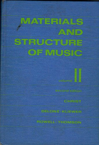 Materials and Structure of Music Vol. II 2nd Edition: William Christ