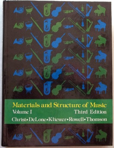 Materials and Structure of Music, Volume I: Christ, William B.