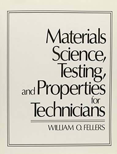 9780135607640: Materials Science, Testing, and Properties for Technicians