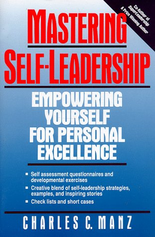 9780135608630: Mastering Self-Leadership: Empowering Yourself For Personel Excellence