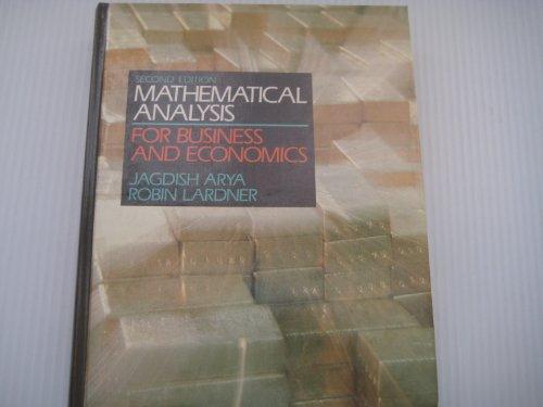 Mathematical Analysis for Business and Economics: Robin W. Lardner;