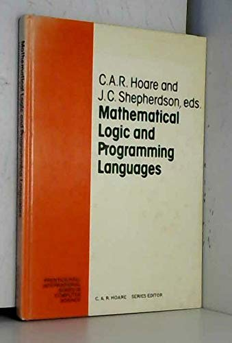 Mathematical Logic and Programming Languages (Prentice-Hall International: C. A. R.