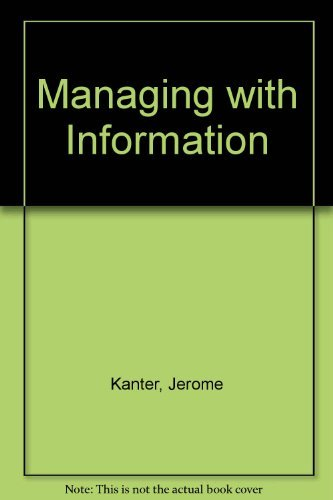 9780135616147: Managing with Information