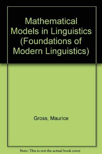 9780135616963: Mathematical Models in Linguistics (Foundations of Modern Linguistics)