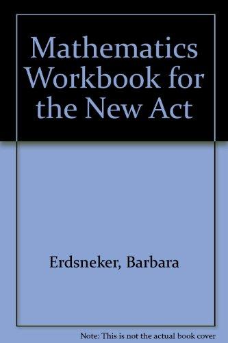 Mathematics Workbook for the New Act: Brigitte Saunders; Barbara