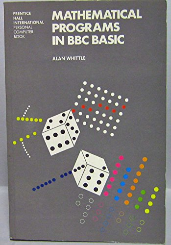 9780135619032: Mathematical Programs in BBC BASIC (Prentice-Hall International personal computer book)