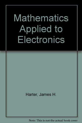 9780135622995: Mathematics Applied to Electronics