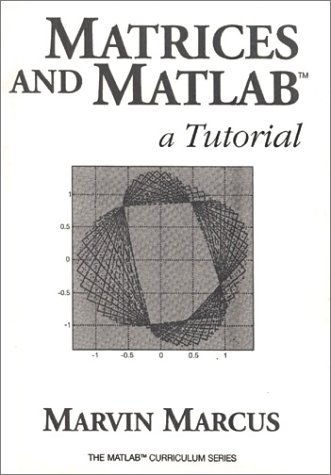9780135629017: Matrices and MATLAB: A Tutorial