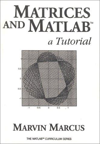 9780135629017: Matrices and MATLAB TM: A Tutorial (MATLAB Curriculum Series)