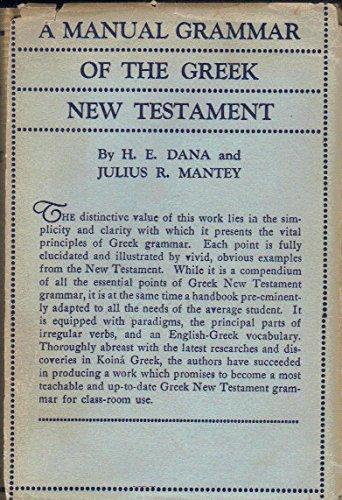 9780135629765: A Manual Grammar of the Greek New Testament