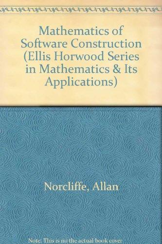 9780135633700: Mathematics of Software Construction (Mathematics & Its Applications)