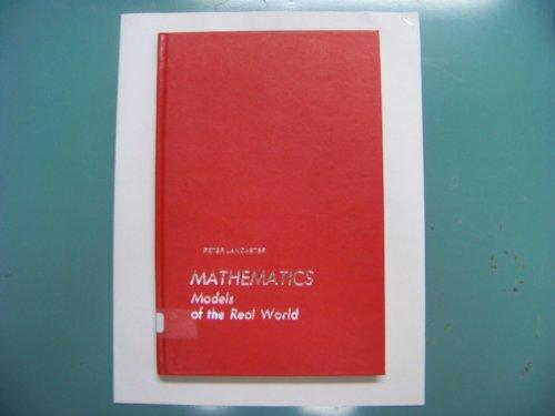 9780135647080: Mathematics: Models of the Real World