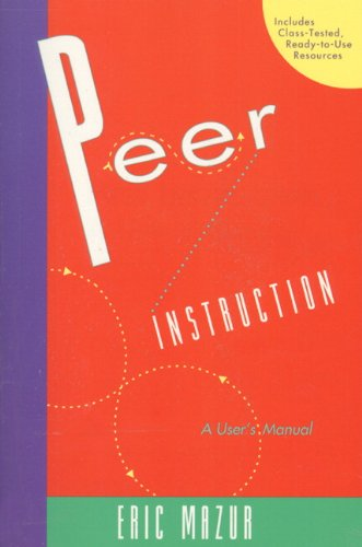 9780135654415: Peer Instruction: A User's Manual