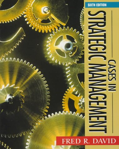 9780135654583: Cases in Strategic Management