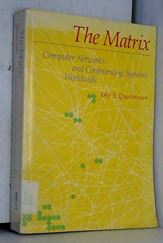 9780135656075: The Matrix: Computer Networks and Conferring Systems Worldwide
